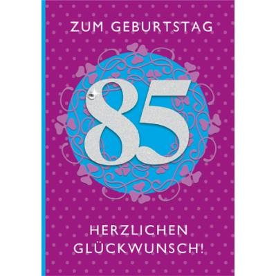 Klappkarte Zahlengeburtstag, 85.Geburtstag, DIN C6